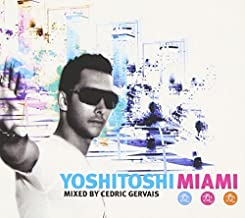 Yoshitoshi Miami Mixed by Cedric Gervais by Various Artists/Cedric Gervais
