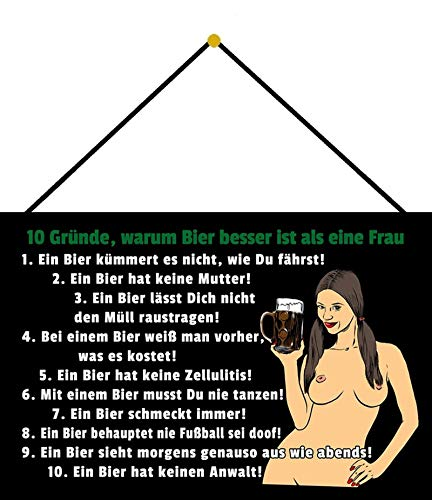 NWFS 10 Gründe Warum Bier Besser ist als eine Frau Blechschild Metallschild Metal Tin Sign gewölbt lackiert 20 x 30 m.Kordel