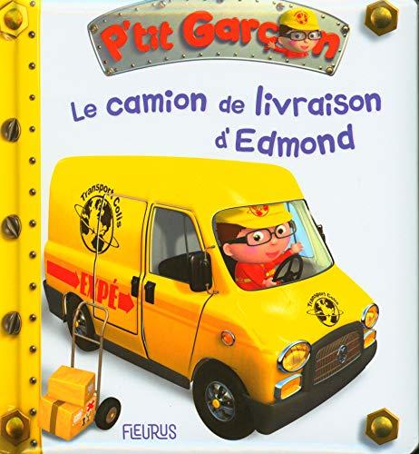 Le camion de livraison d'Edmond