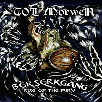 Berserkgang (Rise of the Fury)