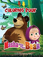 MASHA AND THE BEAR Coloring Book: Coloring Book Children 2-8 Years, Make Your Child Happy with this Masha and the Bear Coloring Book. 60 images of the beloved coloring characters. Great gift.
