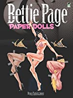 Bettie Page Paper Dolls (Dover Celebrity Paper Dolls)