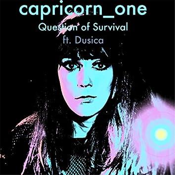 Question of Survival (feat. Dusica)