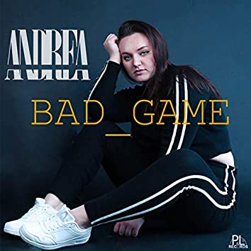 Bad Game
