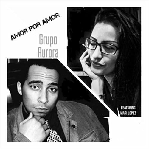 Grupo Aurora feat. Mari Lopez