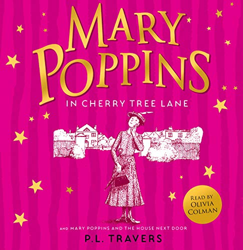 Mary Poppins and the House Next Door/Mary Poppins in Cherry Tree Lane cover art