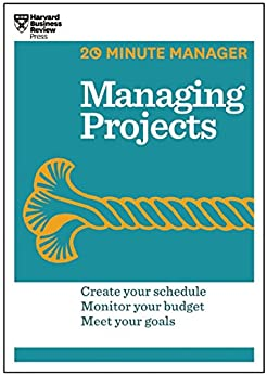 Managing Projects (HBR 20-Minute Manager Series) by [Harvard Business Review]