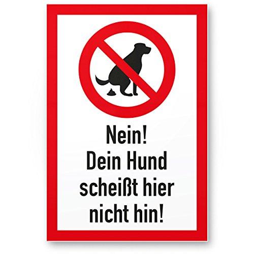 Hundeschild Du Scheißt hier nicht hin - Wiese, Kunststoff Schild Hunde kacken verboten - Verbotsschild/Hundeverbotsschild, Verbot Hundeklo/Hundekot/Hundehaufen