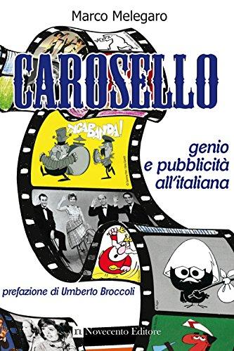 Carosello. Genio e pubblicità all'italiana