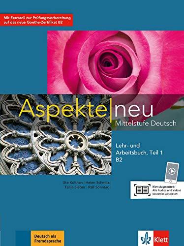 Aspekte neu in Halbbanden: Lehr- und Arbeitsbuch B2 Teil 1 mit CD (Aspekte neu / Mittelstufe Deutsch)