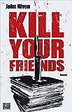 Kill Your Friends: Roman