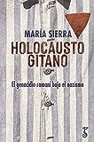 Holocausto gitano (Arzalia Historia)