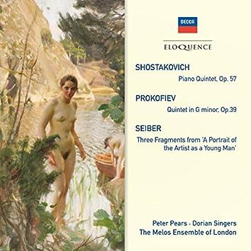 Shostakovich: Piano Quintet; Prokofiev: Quintet In G Minor; Seiber: Three Fragments