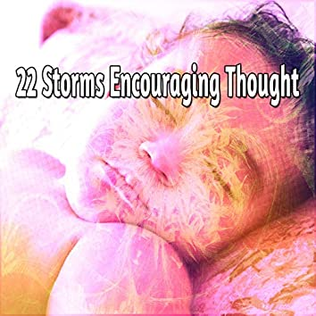22 Storms Encouraging Thought