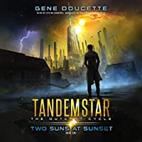 Two Suns at Sunset (Tandemstar: the Outcast Cycle)