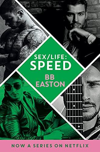 Speed (Sex/Life Book 2)