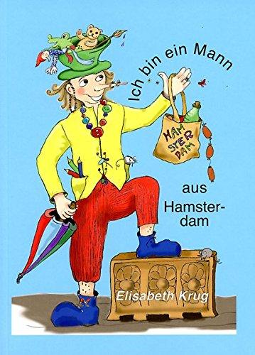 Ich bin ein Mann aus Hamsterdam