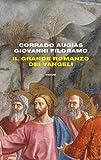 Il grande romanzo dei Vangeli (Frontiere Einaudi)