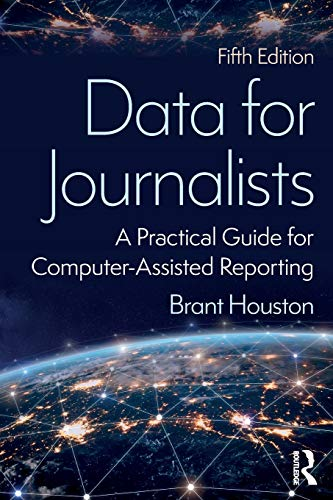 Compare Textbook Prices for Data for Journalists 5 Edition ISBN 9780815370406 by Houston, Brant