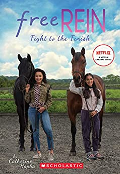Fight to the Finish (Free Rein #2) (English Edition) par [Catherine Hapka]