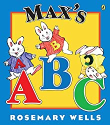 Our 10 Favorite ABC Books - Max's ABC by Rosemary Wells