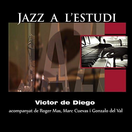 Victor De Diego feat. Roger Mas, Marc Cuevas & Gonzalo Del Val