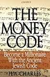 the Ripening, Notes and Quotes, The Money Code, HW Charles