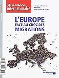 L'Europe Face au Choc des Migrations