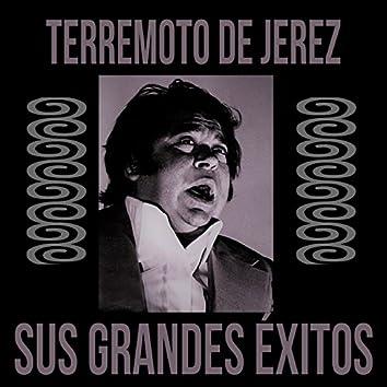 Terremoto de Jerez / Sus Grandes Éxitos
