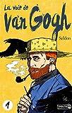 La voie de Van Gogh - Tome 1