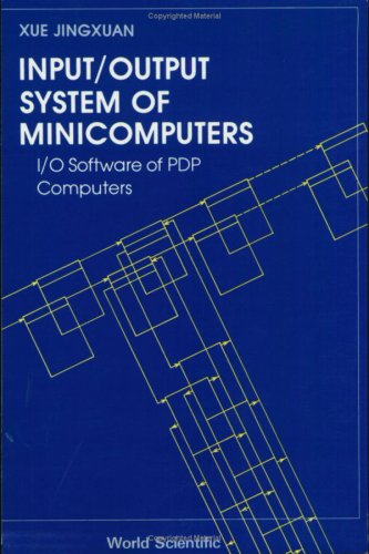 Input/output System Of Minicomputers: I/o Software Of Pdp