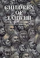 Children of Yahweh: The Sequel to My Beloved Friend, Judas