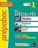 Prépabac Mes spécialités Maths, Physique-chimie, SVT 1re générale : nouveau programme de Première (Tout-en-un)
