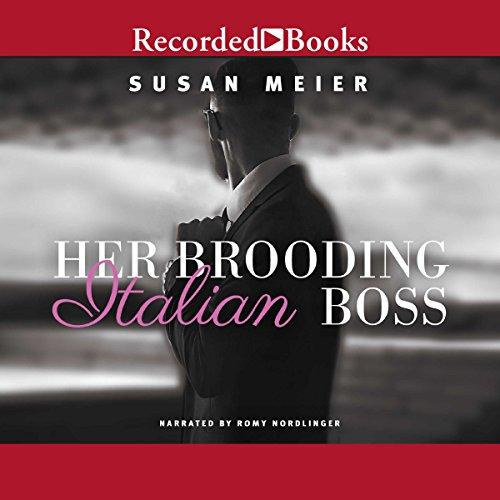 Her Brooding Italian Boss audiobook cover art