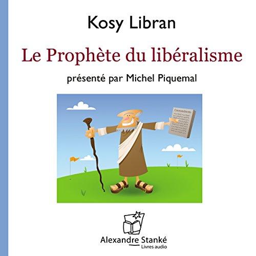 Couverture de Le prophète du libéralisme