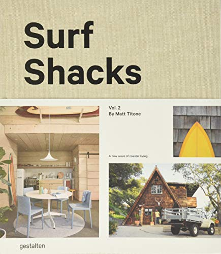 Surf Shacks Volume 2: The new wave of coastal living