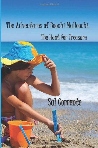 Book: The Adventures of Boochi Malloochi - - The Hunt for Treasure (Volume 1) by Sal Corrente