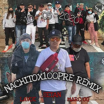 Nachitoxsiempre (feat. Marc OG & Lavoe) [Remix] (Remix)