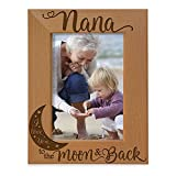 KATE POSH - Nana I Love You to the Moon and Back Engraved Natural Wood Picture Frame, Mother's Day Gifts for Grandma, Birthday Gifts, Best Grandma Ever, Granddaughter & Grandson (4x6-Vertical)