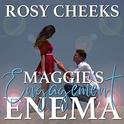 Maggie's Engagement Enema audiobook cover art