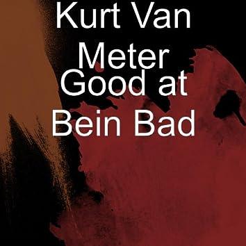 Good at Bein Bad