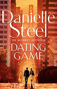 Dating Game by [Danielle Steel]