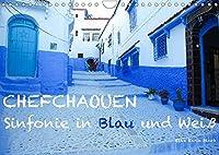Chefchaouen - Sinfonie in Blau und Weiss (Wandkalender 2022 DIN A4 quer): 13 Impressionen aus Marokkos blau-weisser Perle am Rif-Gebirge (Monatskalender, 14 Seiten )