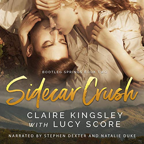 Sidecar Crush: Bootleg Springs, Book 2