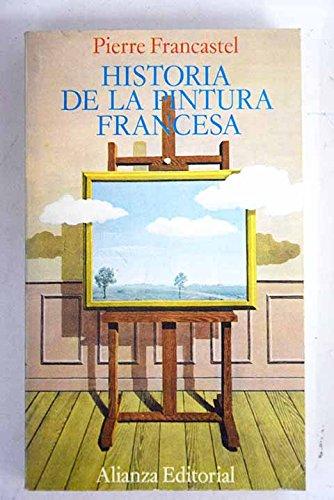 Historia de la pintura francesa (Desde la Edad Media hasta Picasso)