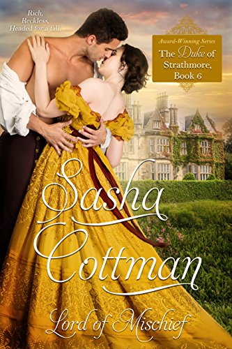 Señor de la travesura (El Duque de Strathmore nº 6) de Sasha Cottman