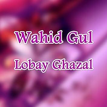 Lobay Ghazal