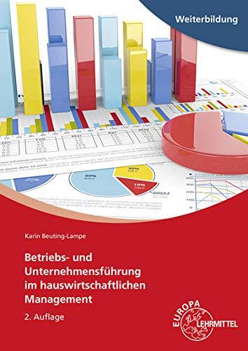 Betriebs- und Unternehmensführung im hauswirtschaftlichen Management