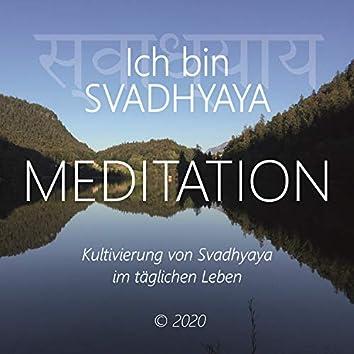 Ich bin Svadhyaya (Kultivierung von Svadhyaya im täglichen Leben)