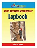 North American Woodpecker Lapbook: Plus FREE Printable Ebook (English Edition)